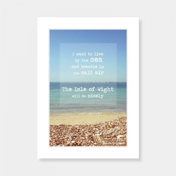 The Isle of Wight will do nicely Mounted Print
