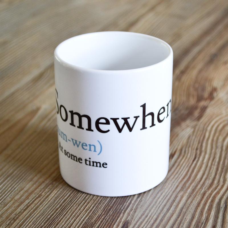 Somewhen Mug