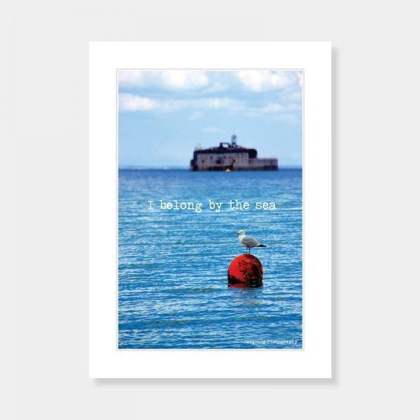 I belong By The Sea Mounted Print